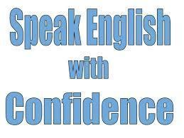 Learn to Speak and  Write Good English